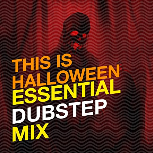 This Is Halloween: Essential Dubstep Mix