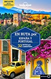 En ruta por España y Portugal (Lonely Planet Spanish Guides)