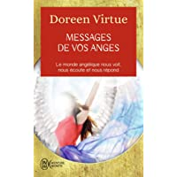 Messages de vos anges: Ce que vos anges veulent que vous sachiez