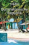 Lonely Planet Reiseführer Dominikanische Republik (Lonely Planet Reiseführer Deutsch) - Kevin Raub