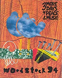 Woodstock 94/3 More Days of Peace & Music