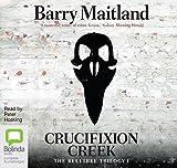 Crucifixion Creek (The Belltree Trilogy (1))