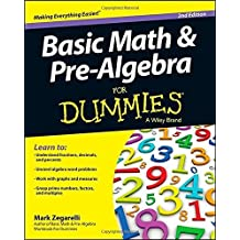 Basic Math and Pre-Algebra For Dummies 2nd (second) by Zegarelli, Mark (2014) Paperback