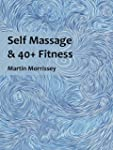 Self Massage and 40+ Fitness (English...