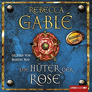 Die Hüter der Rose: Waringham-Saga 2