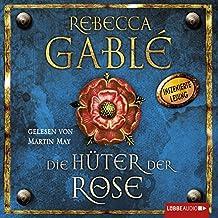 Die Hüter der Rose (Waringham-Saga 2)