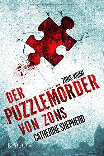 Buchseite und Rezensionen zu 'Der Puzzlemörder von Zons' von Catherine Shepherd