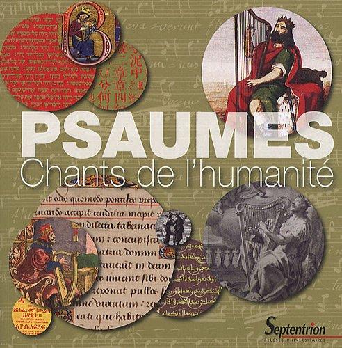 Psaumes : Chants de l'humanit