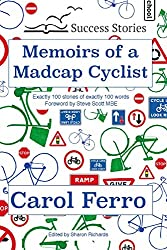 Memoirs of a Madcap Cyclist (Drabble Diaries Book 3)