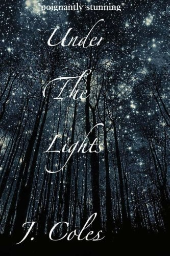 Under The Lights by Jay Coles (2015-06-02)