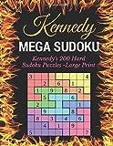 Mega Sudoku: Kennedy's 200 Hard Sudoku Puzzles - Large Print