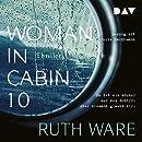 Ruth Ware: Woman in Cabin 10
