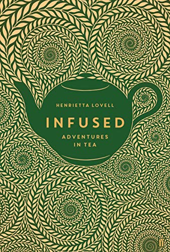 Infused: Adventures in Tea