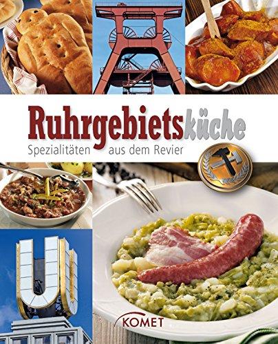 Deutschland Dessert (Ruhrgebietsküche: Spezialitäten aus dem Revier (Spezialitäten aus der Region))