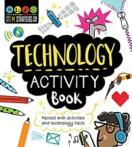 Stem Starters for Kids Technology Activity Book