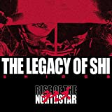 The Legacy of Shi [Explicit]