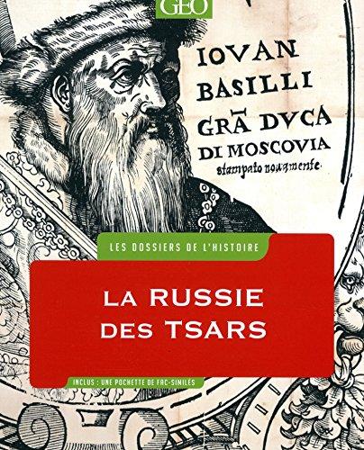 Les DOSSIERS de l'HISTOIRE - RUSSIE des tsars