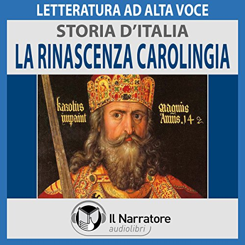 La Rinascenza carolingia (Storia d'Italia 16)  Audiolibri