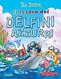 Scarica Libro Il tesoro dei delfini azzurri Ediz illustrata (PDF,EPUB,MOBI) Online Italiano Gratis