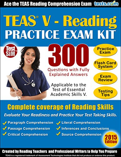 teas-v-reading-practice-exam-kit-ace-the-teas-reading-comprehension-exam-300-questions-with-fully-ex