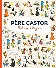 Histoires de toujours par Père Castor