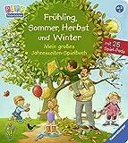 Frühling, Sommer, Herbst und Winter - Mein großes Jahreszeiten-Spielbuch
