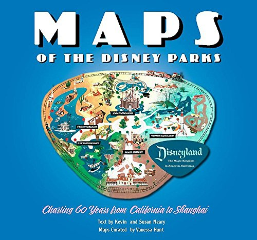 MAPS OF THE DISNEY PARKS CHARTING 60 YEA (Disney Editions Deluxe) por VANESSA HUNT