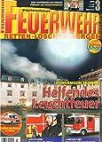 Feuerwehr (Retten Löschen Bergen) 2005 Heft 3, Dänemark Kolding , WF Vattenfall, FF Quedlinburg, Wärmebildkameras