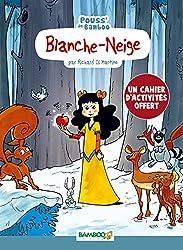 Blanche Neige + cahier pédagogique