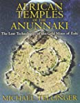 African Temples of the Anunnaki.