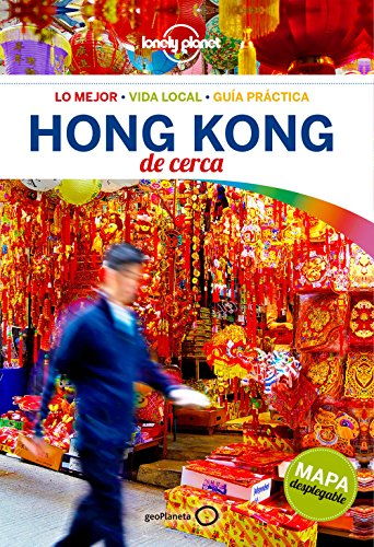 Hong Kong de cerca 4 (Lonely Planet-Guías De cerca)