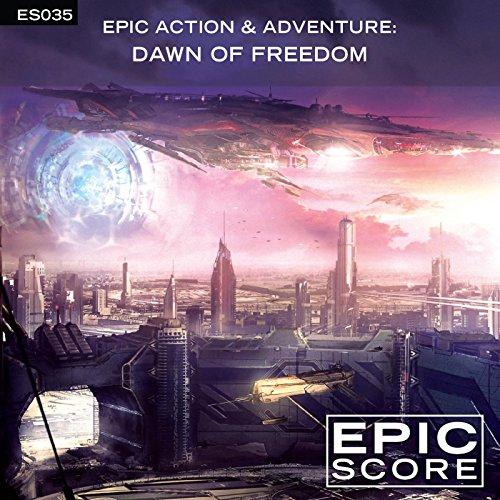 Epic Action & Adventure: Dawn ...