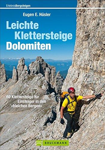 leichte-klettersteige-dolomiten-60-klettersteige-fr-einsteiger-in-den-bleichen-bergen-erlebnis-bergs