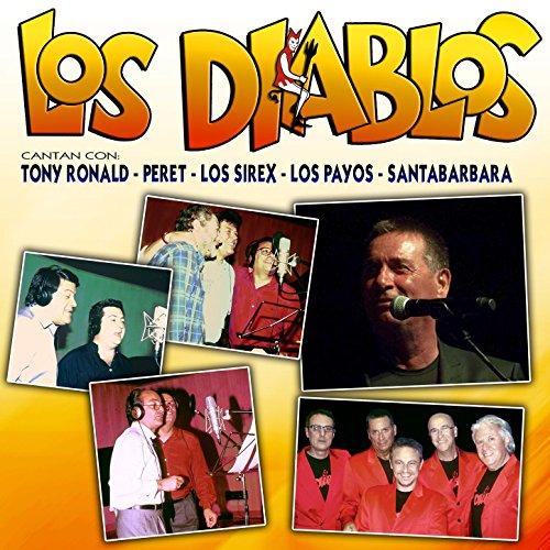 ... Los Diablos Cantan Con Tony Ro.
