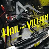 Songtexte von Hail the Villain - Population: Declining