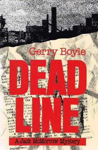 Deadline: A Jack McMorrow Novel by Gerry Boyle (1993-11-02)