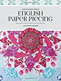 Flossie Teacakes' Guide to English Paper Piecing: Exploring the Fussy-Cut World of Precision Patchwork