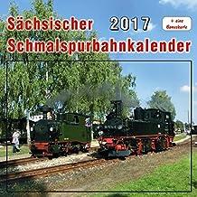 Sächsischer Schmalspurbahnkalender 2017