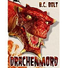 Drachenmord: Fantasy Roman (Gesandter der Drachen 1)