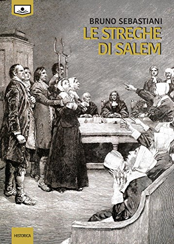 Le streghe di Salem di [Bruno Sebastiani]