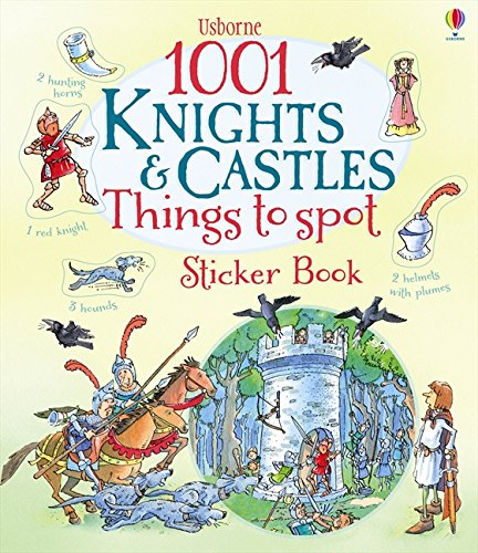 1001 Knights and Castles to Spot Sticker Book (1001 Things)