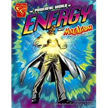 The Powerful World of Energy with Max Axiom, Super Scientist (Graphic Science) by Agnieszka Biskup (2009-04-30)