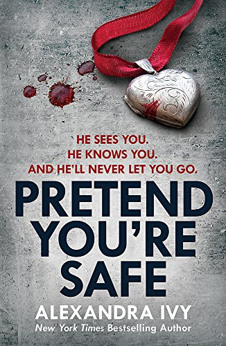Pretend You're Safe: A gripping thriller of page-turning suspense
