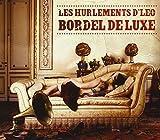 Bordel de luxe / Les Hurlements d'Léo | Les Hurlements d'Léo