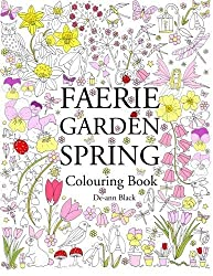 Faerie Garden Spring: Colouring Book by De-ann Black (2016-01-12)