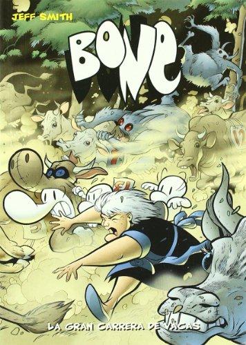 Bone 2 La Gran Carrera De Vacas - por JEFF SMITH