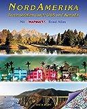 NordAmerika: Traumstraßen durch USA und Kanada (Vista Point Bildband)