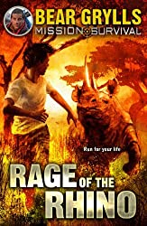 Mission Survival 7: Rage of the Rhino by Bear Grylls (2015-01-29)