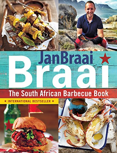 Braai: The South African Barbecue Book (English Edition) (Weber Tube)