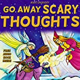 Children's Books:  Go Away Scary Thoughts!:(audio book download) Value books for kids,(Teaches  your kids to express Emotions & Feeling about Dreams)Bedtime,Fantasy ... Fantasy Series 1) (English Edition)